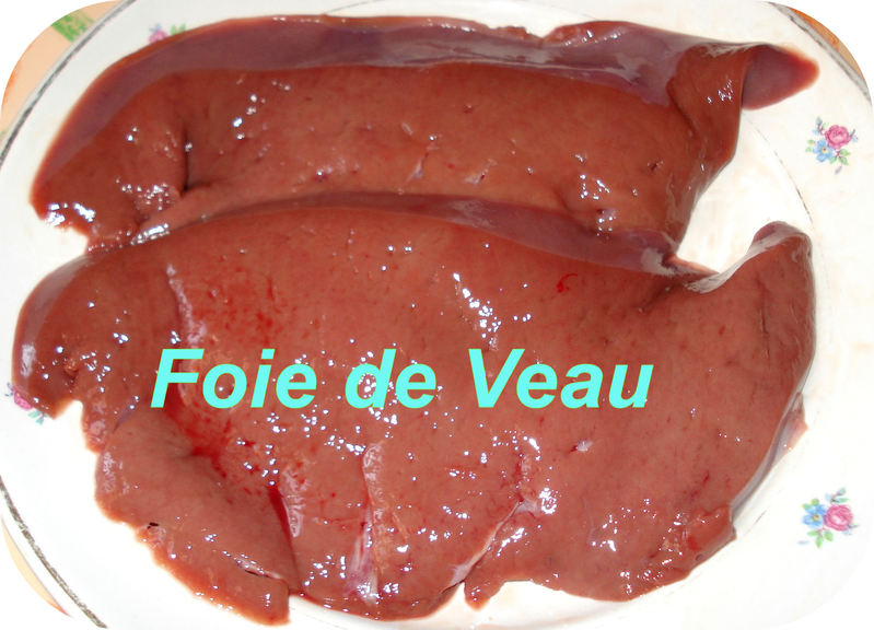 Dictionnaire de cuisine et gastronomie foie - Recette foie de veau poele ...